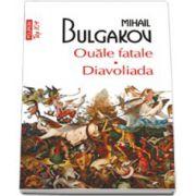 Ouale fatale. Diavoliada (Colectia top 10+)