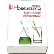 Particulele elementare (Top 10+)