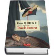 Teza de doctorat (Editie Cartonata)