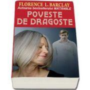 Florence L. Barclay, Poveste de dragoste