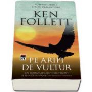 Follett Ken, Pe aripi de vultur