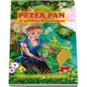 Matthew James Barrie - Peter Pan in gradina Kensington - Editie ilustrata