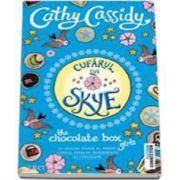 Cassidy Cathy - Cufarul lui Skye - Al doilea volum al seriei Clubul fetelor dependente de ciocolata