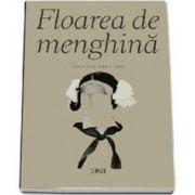 Svetlana Carstean, Floarea de menghina