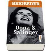 Frederic Beigbeder, Oona si Salinger