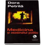 Petrila Dora, Medicina si asasinatul politic