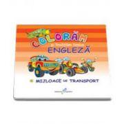 Coloram si invatam limba engleza, Volumul 5 - Mijloace de transport