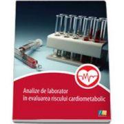 Analize de laborator in evaluarea riscului cardiometabolic