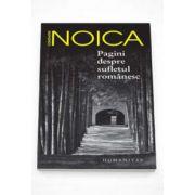 Constantin Noica, Pagini despre sufletul romanesc