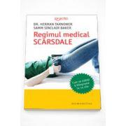 Regimul medical SCARSDALE (editie noua)- Herman Tarnower