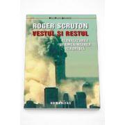 Vestul si restul - Roger Scruton