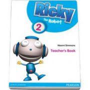 Simmons Naomi, Ricky The Robot level 2. Teachers Book