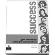 Rod Fricker, Success Upper-Intermediate level. Testing and Evaluation Book