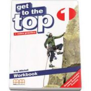 Get to the Top level 1, Workbook with Extra Grammar Practice and CD-Rom (H. Q. Mitchell)