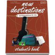 New Destinations Intermediate B1 level Students Book (H. Q. Mitchell)