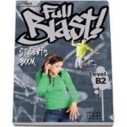 Full Blast! B2 level Students Book (Mitchell H. Q.)