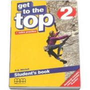 Get to the Top level 2, Students Book with Extra Practice (H. Q. Mitchell)