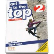 Get to the Top level 2, Workbook with Extra Grammar Practice and CD-Rom (H. Q. Mitchell)