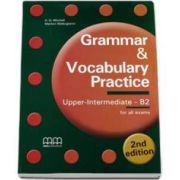 Grammar and Vocabulary Practice 2nd Edition. Upper-Intermediate B2 level, Students Book (for all exams) - H. Q. Mitchell