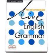Live English Grammar Pre-Intermediate Students Book (Mitchell H. Q.)