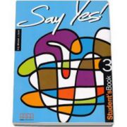 Say Yes to English, level 3. Students Book (Mitchell H. Q.)