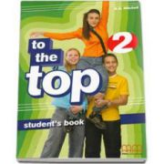 To the Top 2 Elementary level Students Book (H. Q. Mitchell)