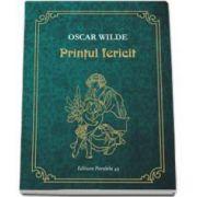 Oscar Wilde - Printul Fericit