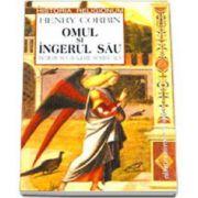 Omul si Ingerul Sau. Initiere si cavalerie spirituala