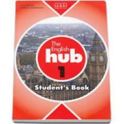 Mitchell H. Q., The English Hub level 1 Student s Book