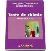 Georgeta Tanasescu - Maria Negoiu - Teste de chimie, pentru clasa a VII-a