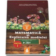 Dumitru D. Paraiala - Matematica si Explorarea mediului - Auxiliar pentru clasa I, partea I - Ordinea continuturilor este dupa manualul avizat de M. E. N. IN 2014 varianta P-INT