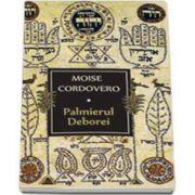 Moise Cordovero - Palmierul Deborei. Colectia Princeps