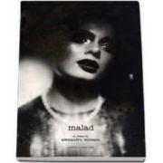 Malad (Voicescu Alexandru)