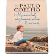 Paulo Coelho, Manualul Razboinicului Luminii. Editia a III-a