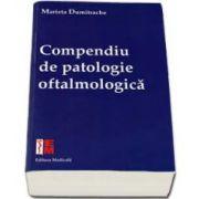Marieta Dumitrache, Compendiu de patologie oftalmologica
