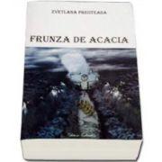 Svetlana Preoteasa, Frunza de acacia