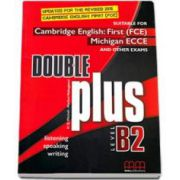 H. Q. Mitchell, Double Plus level B2 - Updated for the Revised 2015 Cambridge English: First (FCE) Students Book