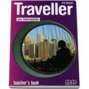 H. Q. Mitchell, Traveller Pre-Intermediate level Teachers Book - Manualul profesorului pentru clasa a VI-a