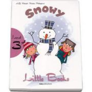 Snowy. Little Books, level 3 reader with CD - H. Q. Mitchell