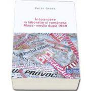 Peter Gross, Intoarcere in laboratorul romanesc. Mass-media dupa 1989