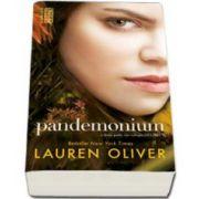 Lauren Oliver, Pandemonium - A doua parte din trilogia DELIRIUM