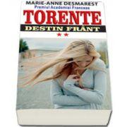 Destin frant, Volumul 2 (Colectia TORENTE)