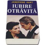 Hart Josephine, Iubire otravita