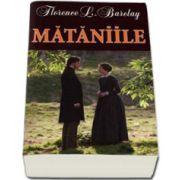 Mataniile (Barclay, Florence)