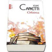 Canetti Elias, Orbirea - Colectia Top 10