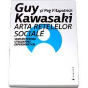 Kawasaki Guy, Arta retelelor sociale. Sfaturi pentru utilizatorii experimentati