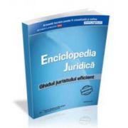 Enciclopedia Juridica. Ghidul juristului eficient
