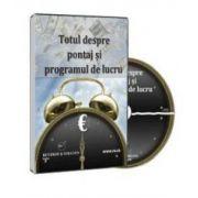 Totul despre pontaj si programul de lucru - Format CD
