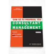 Cum sa fii propriul tau consultant in management - Calvert Markham