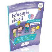 Educatie civica. Teorie si exercitii, pentru clasa a III-a - Daniela Barbu